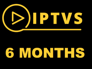 IPTVS 6 MONTHS